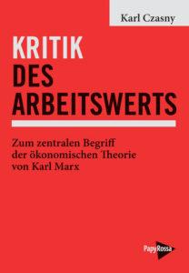 """""""Kritik des Arbeitswerts"""""""